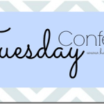 Tuesday Confessions: Part 3