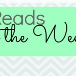 Quite the Week! {Best Reads}