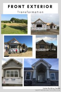 Home Building Series: Front Exterior Transformations